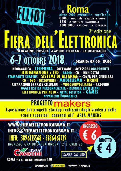 Fiera Artigianato Costo Ingresso - elliot la fiera dell elettronica a roma a roma 2018