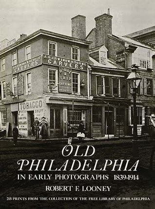 philadelphia  early photographs    robert  looney