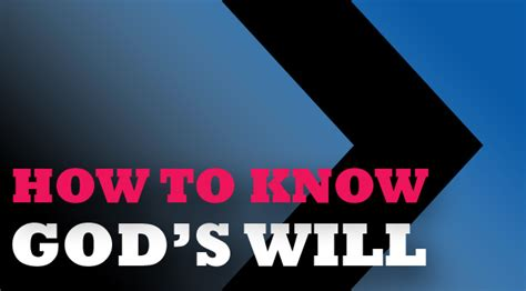 How To Know God's Will  Church Acadiana