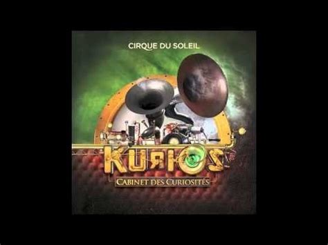 tickets and soundtrack for quot kurios cabinet of curiositi 233 s quot by cirque du soleil axs