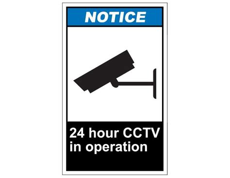 Ansi Notice 24 Hour Cctv In Operation