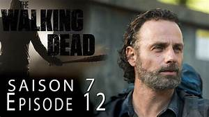 Walking Dead Saison 7 épisode 12 : the walking dead saison 7 pisode 12 critique 100 spoil youtube ~ Maxctalentgroup.com Avis de Voitures