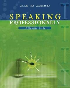 Speaking Professionally With Infotrac A Concise Guide
