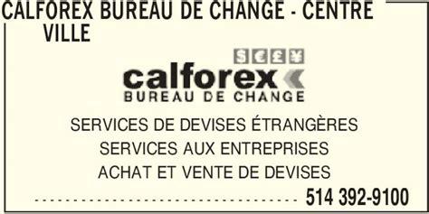calforex bureau de change horaire d ouverture 1230
