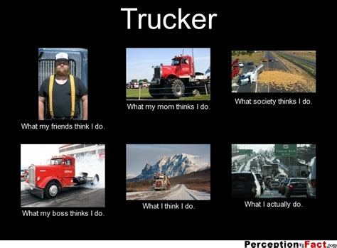 Trucker Memes - quotes about truckers quotesgram
