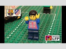 FC Barcelona vs Atletico Madrid Cdr 2015 in LEGO YouTube