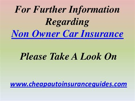 We give you access to thousands of american and foreign motors in today's auctions in an easily searchable format. Non Owner Car Insurance