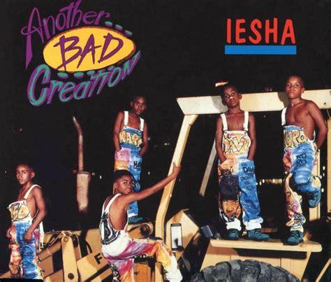 iesha   debut single   bad creation