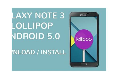 download lollipop 5.0 for note 3 sm-n900