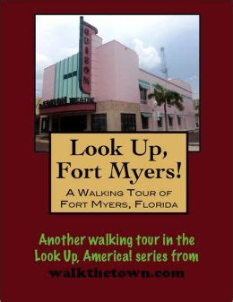 barnes and noble fort myers a walking tour of fort myers florida by doug gelbert
