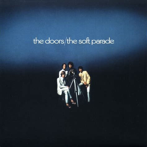 the doors the soft parade 1969 the doors soft parade mecca lecca