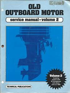 Old Outboard Service Manual Volume 2 For 30hp Plus Prior