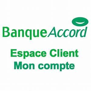 Carte Accord Mon Compte : banque accord espace client mon compte ~ Dailycaller-alerts.com Idées de Décoration
