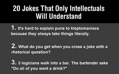 jokes   smart people  understand