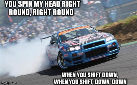 Drift Meme - image tagged in drifting cars nissan imgflip
