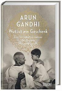 Geschenk 2 Jähriger : wut ist ein geschenk buch von arun gandhi portofrei ~ Frokenaadalensverden.com Haus und Dekorationen