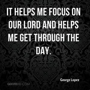 George Lopez Fa... Famous George Lopez Quotes