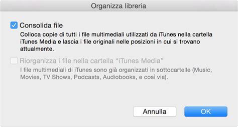 Itunes Consolida Libreria by Backup Della Libreria Itunes Tramite Copia Su Un Unit 224
