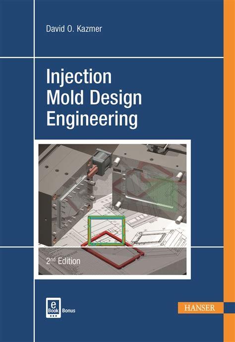 injection mold design engineering  hanser publications