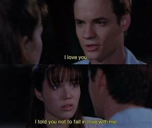 I love you. I told you not to fall in love with me. – quotes