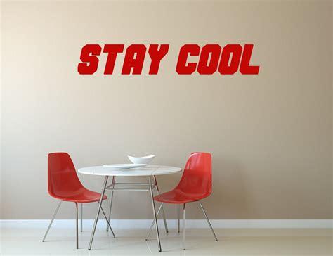 stickers pour bureau stickers quot stay cool quot pour bureau kollori com
