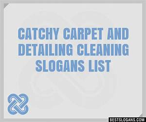 Catchy carpet cleaning slogans thecarpetsco for Carpet cleaning slogans