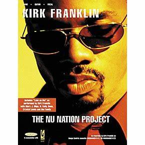 Word Music Kirk Franklin - The Nu Nation Project Book ...
