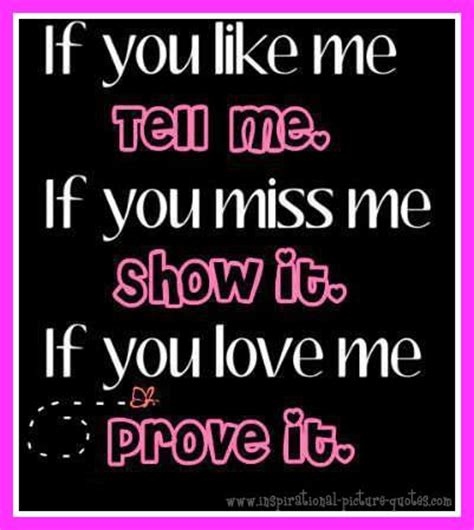 If You Love Me Show It Quotes