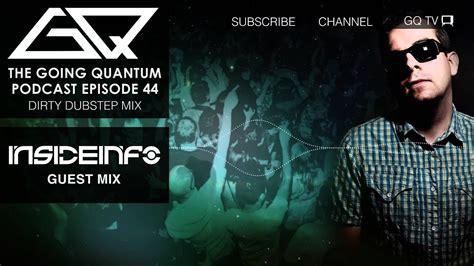 Dirty Dubstep Mix & Insideinfo Guest Mix [ep