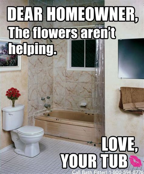 Diy Meme - flowers can only do so much remodeling diy fail meme if your tub could talk pinterest