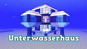 Wie Finanziert Man Ein Haus : wie baut man ein unterwasserhaus in minecraft minecraft haus bauen deutsch tutorial youtube ~ Markanthonyermac.com Haus und Dekorationen
