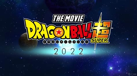 The adventures of a powerful warrior named goku and his allies who defend earth from threats. New Dragon Ball Super Movie Officially Confirmed for 2022 - Dragon Ball Z Merch