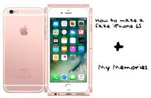 how to make a iphone how to make a iphone 6s my memories