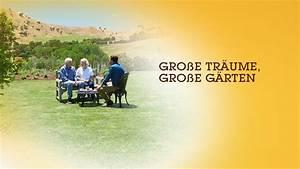 Große Träume Große Häuser : gro e tr ume gro e g rten ~ Markanthonyermac.com Haus und Dekorationen