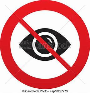 Don`t look. eye sign icon. visibility. red prohibition ...