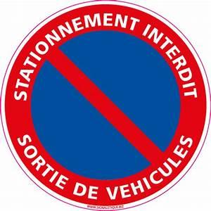 Panneau Interdit De Stationner : panneaux interdiction de stationner ~ Dailycaller-alerts.com Idées de Décoration