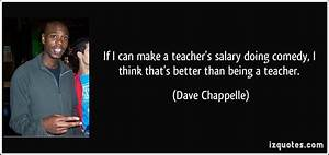 If I can make a... Teacher Salary Quotes