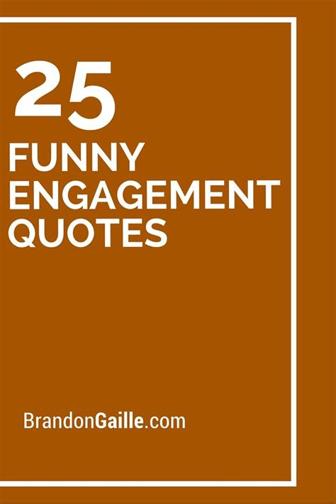 Engagement Quotes 25 Engagement Quotes Engagement Quotes And
