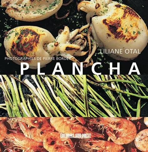 livre cuisine plancha découvrez nos livres sur la cuisine à la plancha plancha