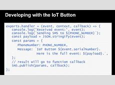 Developing Applications with the IoT Button March 2017