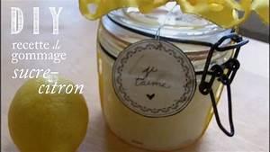 Gommage Corps Fait Maison : diy recette gommage sucre citron youtube ~ Melissatoandfro.com Idées de Décoration