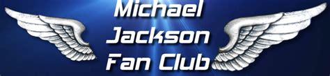 michael jackson fan club worldwide michael jackson fans michael jackson desktop