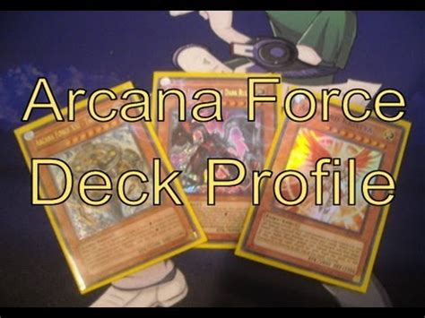 Arcana Deck Profile by Yugioh Arcana Deck Profile