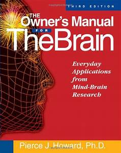 Amazon Com  The Owner U0026 39 S Manual For The Brain  Everyday
