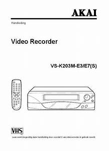 Akai E7 S  Video Recorder Download Manual For Free Now