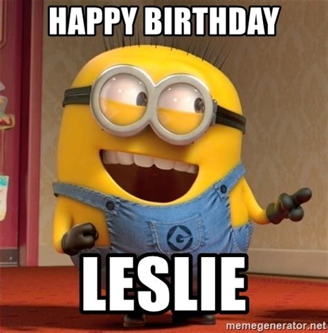 Birthday Meme Generator - happy birthday leslie dave le minion meme generator