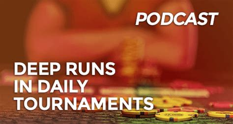 Deep Runs In Daily Tournaments  Red Chip Poker