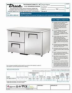 True Tuc-48d-2-ada-hc 48 U0026quot  Solid Door Undercounter Refrigerator With Two Drawers