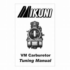 Mikuni Vm Carburetor Tuning Manual  U2013 Backwater Performance