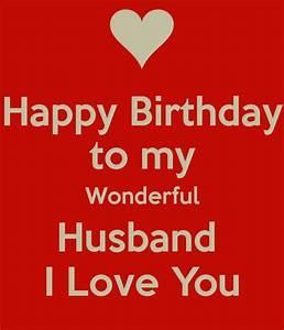 Happy Birthday to my Wonderful Husband I Love You - KEEP ...